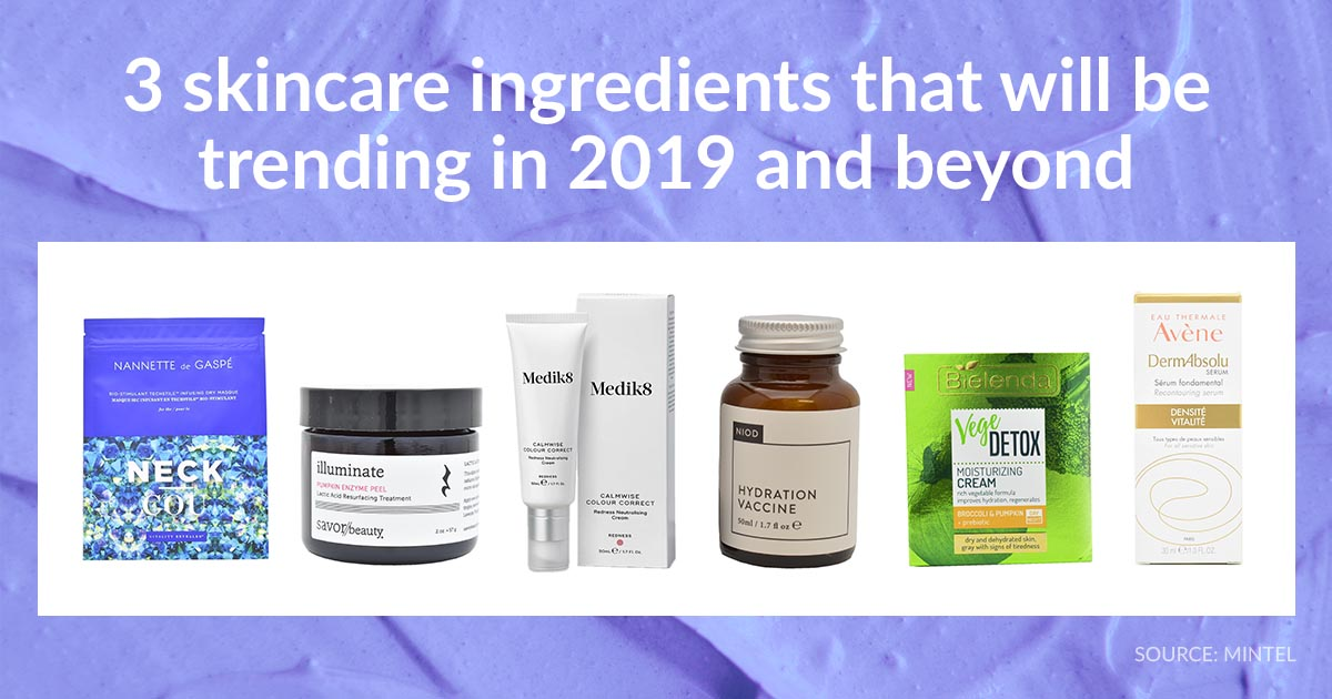 Skincare Trends 2020.3 Skincare Ingredients To Trend In 2019 And Beyond Mintel Com